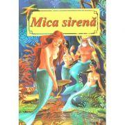 Mica sirena - Carte ilustrata