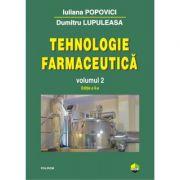 Tehnologie Farmaceutica Volumul II Editia a-II-a