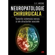 Neuropatologie chirurgicala Tumorile sistemului nervos si ale structurilor asociate