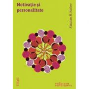 Motivatie si personalitate Ed. 2013