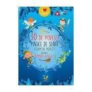 30 de povesti magice de seara Volum de povesti bilingv roman-englez