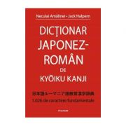 Dictionar Japonez-Roman de Kyoiku Kanji 1. 026 de caractere fundamentale