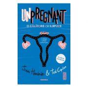 Unpregnant - O calatorie cu surprize