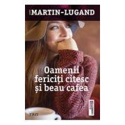 Oamenii fericiti citesc si beau cafeaua