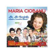 CD-Lie, lie ciocarlie, raman a voastra Marie! Maria Ciobanu