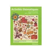 ACTIVITES THEMATIQUES 5-6 Exercitii de vocabular pentru clasele a V-a si a VI-a