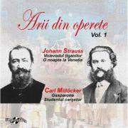 Johann Strass/Carl Millocker - Arii din operete  volumul 1