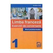 FRANCEZA-EERCITII. DE CONVERSATIE