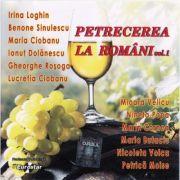 CD-Petrecerea La Români Vol. 1