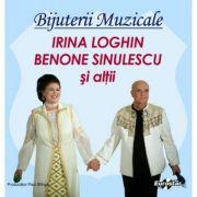 CD-Irina Loghin & Benone Sinulescu-Bijuterii Muzicale
