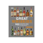 Great Whiskies: 500 of the Best from Around the World Editor-in-chief Charles Maclean