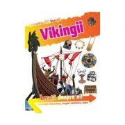 Vikingii Invata despre ei!