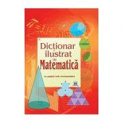 Dictionar ilustrat de matematica Cu pagini web recomandate