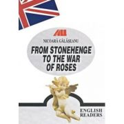 FROM STONEHENGE TO THE WAR OF ROSES