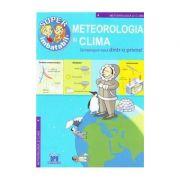 Meteorologia si Clima - Sa intelegem totul dintr-o privire!