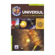 Universul - Sa intelegem totul dintr-o privire!