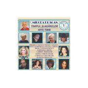 CD Timpul slagarelor - Best of vol. 1