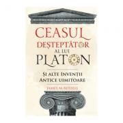 Ceasul desteptator al lui Platon si alte inventii antice uimitoare