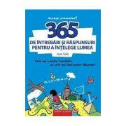 365 DE INTREBARI SI RASPUNSUR