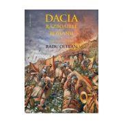 Dacia. Razboaiele cu romanii Sarmizegetusa