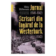 Jurnal (1941–1942). Scrisori din lagarul de la Westerbork (1943)