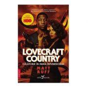 Lovecraft Country Calatorie in inima intunericului