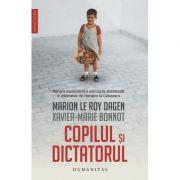 Copilul si dictatorul