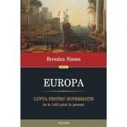 EUROPA LUPTA PENTRU SUPREMATIE DE LA 1453 PANA IN PREZENT
