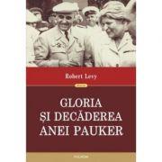 Gloria si decaderea Anei Pauker