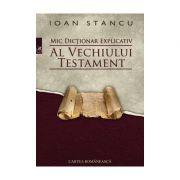 Mic dictionar explicativ al Vechiului Testament