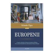 Europenii Trei vieti si formarea unei culturi cosmopolite in Europa secolului al XIX-lea