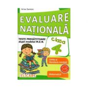 Evaluare nationala clasa a IV-a Teste pregatitoare dupa model european. Limba romana. Matematica