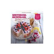 Universul retetelor pentru prajituri - dulciuri sanatoase pentru copii pofticiosi