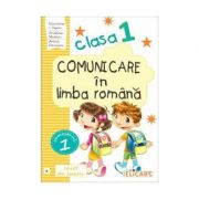 Comunicare in limba romana. Clasa I. Semestrul I (B). Caiet de lucru