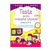 Teste de evaluare nationala clasa a II-a Comunicare in limba romana + Matematica si explorarea mediului