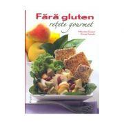 Fara gluten - retete gourmet