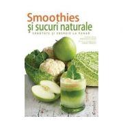 Smoothies-uri si sucuri naturale– sanatate si energie la pahar
