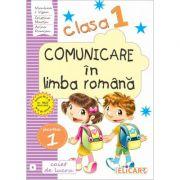 Comunicare in limba romana, clasa a I-a  Caiet de lucru, partea 1