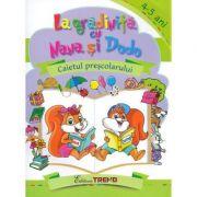 La gradinita cu Nana si Dodo 4-5 ani