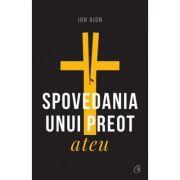 Spovedania unui preot ateu