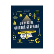 Un plus de cultura generala