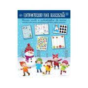 Bucurii de iarna Marea carte a activitatilor de iarna