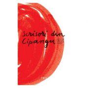 Scrisori din Cipangu Povestiri japoneze de autori romani