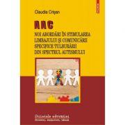 AAC Noi abordari in stimularea limbajului si comunicarii specifice tulburarii din spectrul autismului