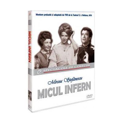 Micul infern. Mircea Stefanescu DVD