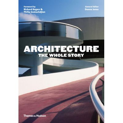 ARHITECTURE THE WHOLE STORY