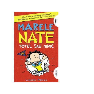 MARELE NATE 4. TOTUL SAU NIMIC