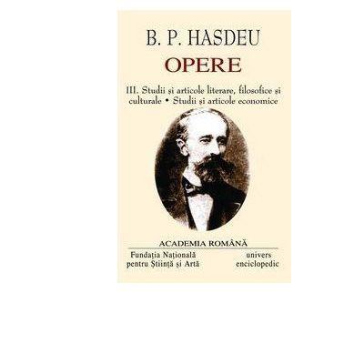 B. P. Hasdeu OPERE III+IV