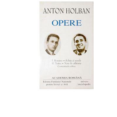 Anton Holban OPERE I+II
