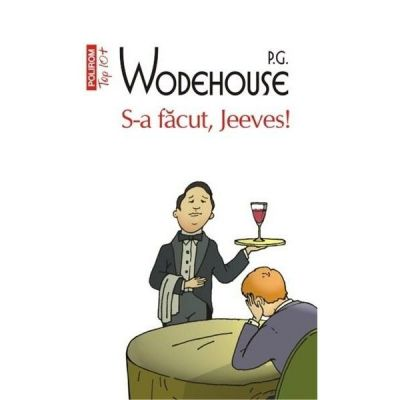 Top 10+ S-A FACUT, JEEVES!